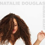 "NATALIE DOUGLAS celebrates new CD ""HUMAN HEART"" at BIRDLAND JAZZ CLUB, 3/2"