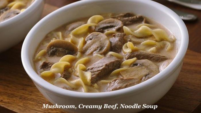 Mushroom, Creamy Beef, Noodle Soup