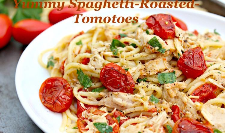 Spaghetti Roasted Tomotoes