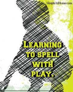 Fun ways to play and learn to spell