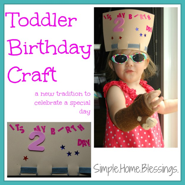 Toddler Birthday Craft - a new tradition