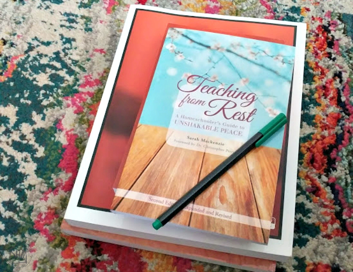 homeschooling with peace - a discussion of the book Teaching From Rest by Sarah Mackenzie