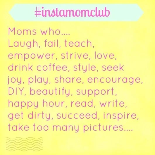 Motherhood Through Instagram {#instamomclub}