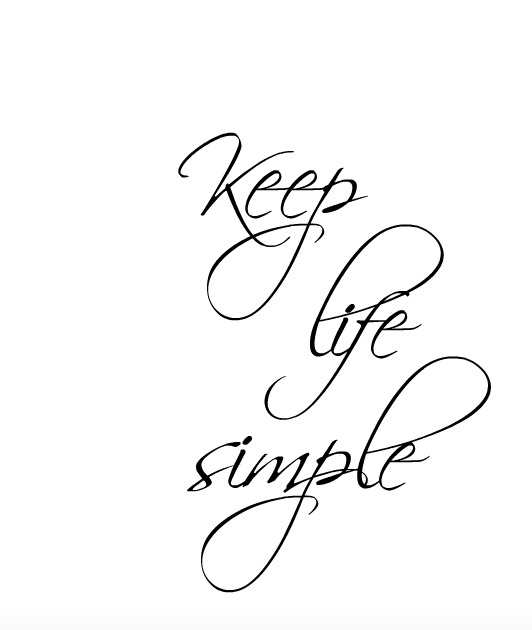 keep life simple | Simple Sojourns