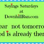 Sayings Saturdays – 10/17/2015