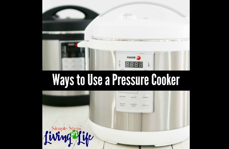 Ways to Use a Pressure Cooker