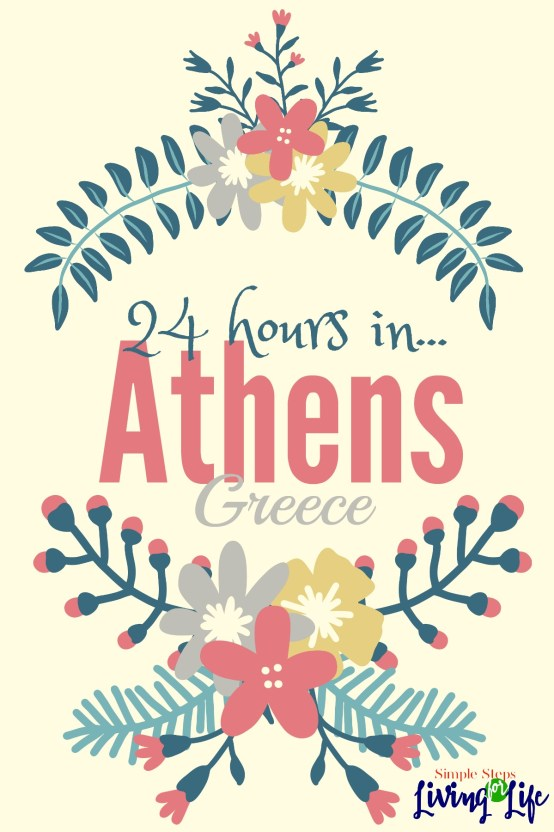 If I could choose any city in the world to visit for 24 hours, I'd choose Athens, Greece.