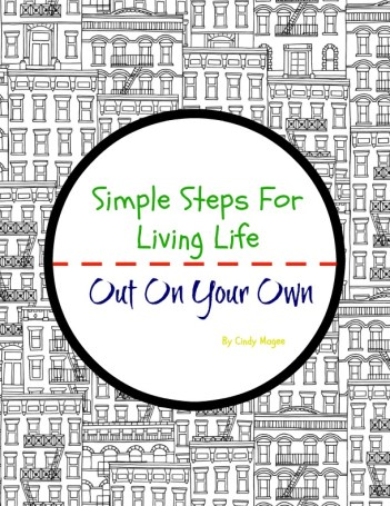 Simple Steps for Living Life Out On Your Own