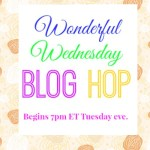 Wonderful Wednesday Blog Hop #203