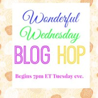 Wonderful Wednesday Blog Hop #202