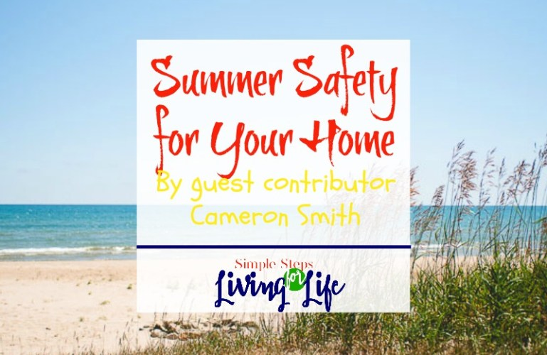 Summer Safety for Your Home