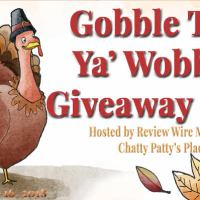 Gobble Til You Wobble Giveaway Hop Ends – 11/16/2018