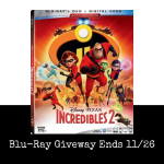Incredibles 2 Blu-Ray Giveaway -Ends 11/26