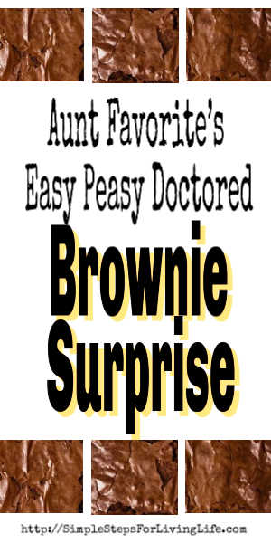 Foodie Friday Roundup: Aunt Favorite's Easy Peasy Brownie Suprise