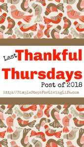 Last Thankful Thursday post of 2018