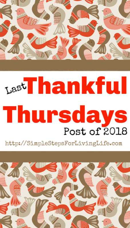 Last Thankful Thursday post of 2018