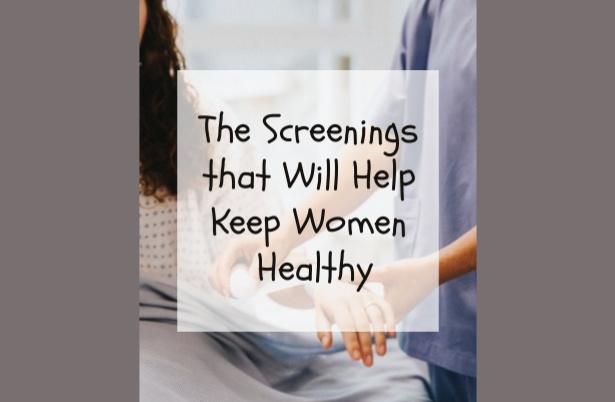 The Screenings that Will Help Keep Women Healthy