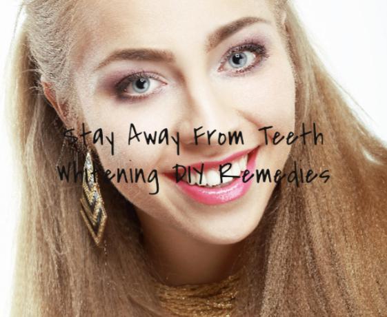 Stay Away From Teeth Whitening DIY Remedies