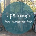 Tips For Visiting The Texas Renaissance Fair (aka TexRenFest)