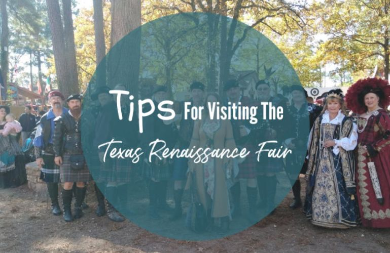 Tips For Visiting The Texas Renaissance Fair (aka TexRenFest)
