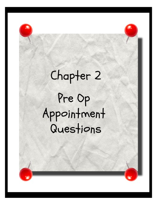 Pre Op Appointment Questions