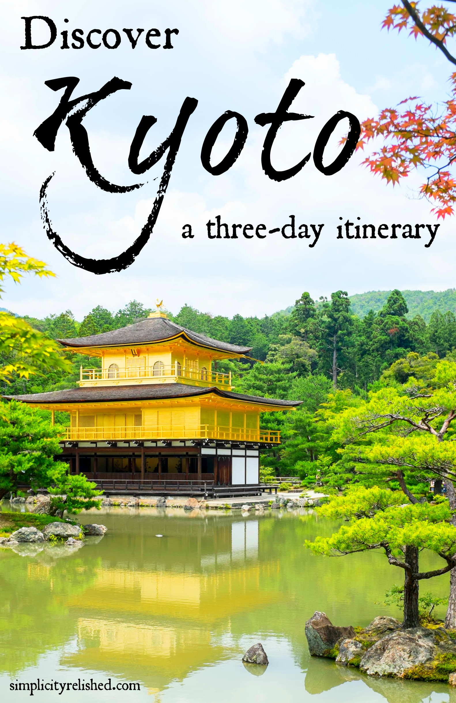 Our 3 day kyoto itinerary visiting the highlights for Visit tokyo