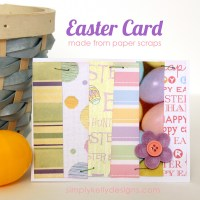 Easy Easter Card Made With Scrapbook Paper Scraps