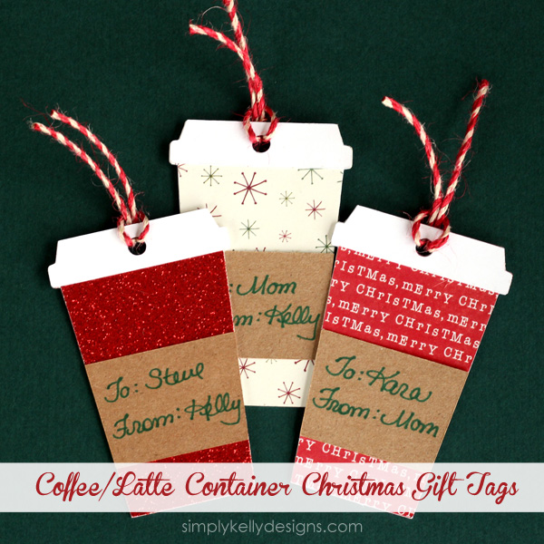 Coffee or Latte Container Christmas Gift Tags With Free Cut File