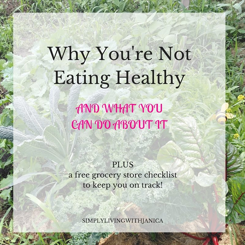 Why You're Not Eating Healthy (And What You Can Do)