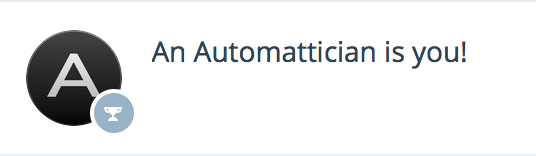 Automattician is you!