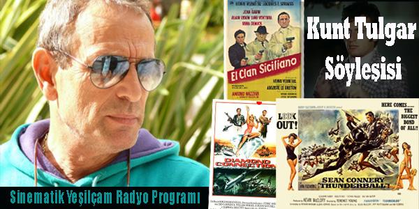 02 Kasım 2014 tarihinde www.radiofil.fm yayınlanan Sinematik Yeşilçam Radyo programında Kunt Tulgar ile Yeşilçam'da kullandığı müzikler üzerine yaptığımız söyleşinin 1. bölümü var.