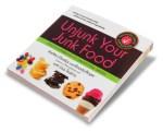 Unjunk Your Junk Food {Book Review}