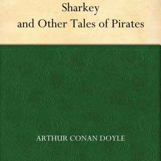 How Copley Banks Slew Captain Sharkey