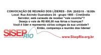 Dia 20/03/2015 o SISEP RIO estará promovendo a Primeira Reunião de mobilização dos servidores públicos do município do Rio de Janeiro, visando aglutinar todas as categorias, com o objetivo de […]