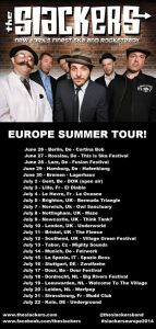 Slackers Set To Invade Europe!