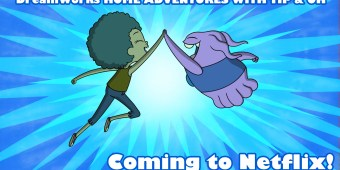 DreamWorks HOME ADVENTURES WITH TIP & OH coming to netflix