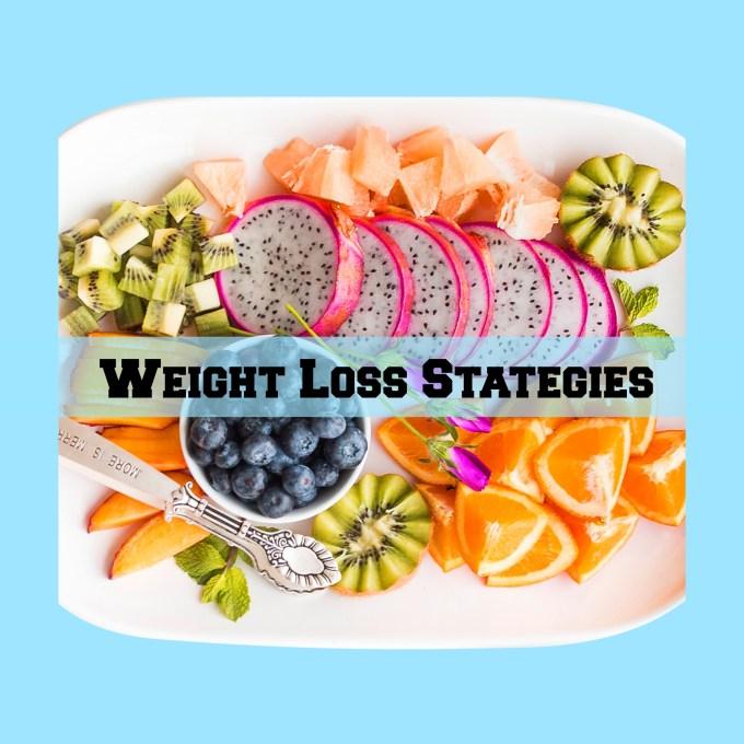 Weight Loss Strategies
