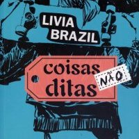 Resenha: Coisas não ditas, Livia Brazil