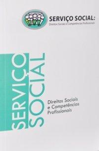 """SERVICO SOCIAL DIREITOS SOCIAIS E COMPE 1308446318P Coletânea """"Direitos Sociais e Competências Profissionais em Serviço Social""""…"""