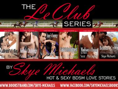 SKYE-MICHAELS-BOOKS-ROMANCE-BDSM-SEX-FLORIDA-LE-CLUB