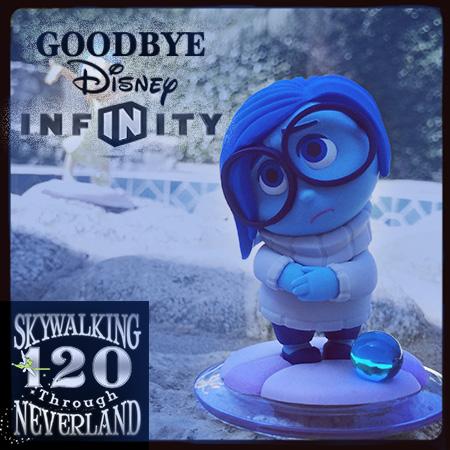120: Goodbye, Disney Infinity