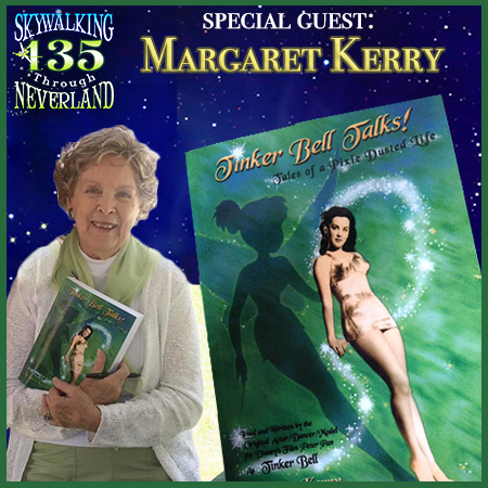 135: Tinker Bell Talks! with Margaret Kerry