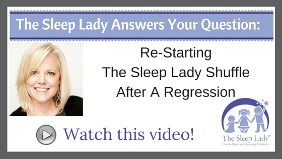 Question of the week_ Re-Starting The Sleep Lady Shuffle After A Regression