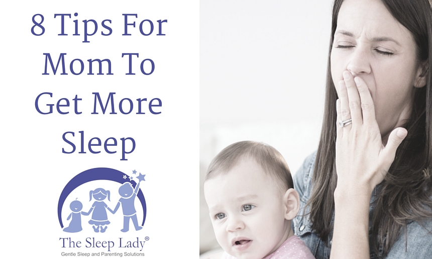 8 Tips For Mom To Get More Sleep