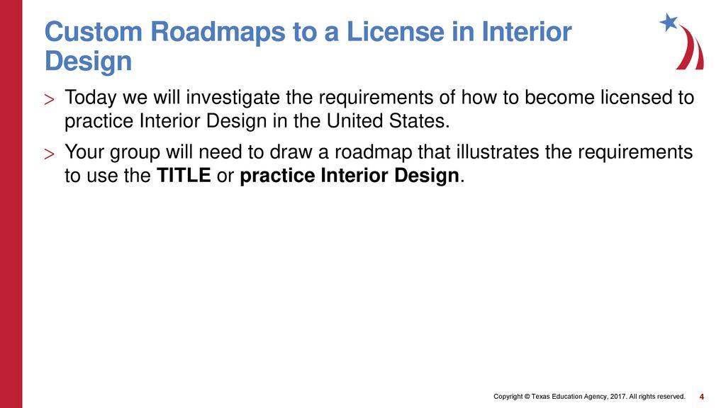 ... Requirements; Custom Roadmaps To A License In Interior Design ...