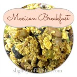 Mexican Breakfast – {Recipe}