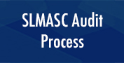 SLMASC Audit Process