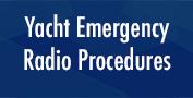 Yacht Emergency Radio Procedures