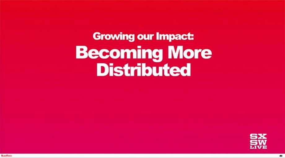 버즈피드 - 더욱 분산하는 것이 우리의 영향력을 키우는 것이다.