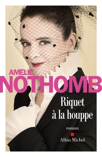 amelie-nothomb-riquet-houppe